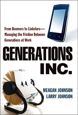 Generations, Inc. By Johnson, Meagan/ Johnson, Larry